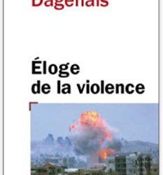 Éloge de la violence